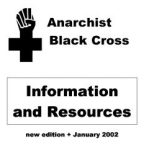 Anarchist Black Cross, Information and Resource Guide (from 2002)